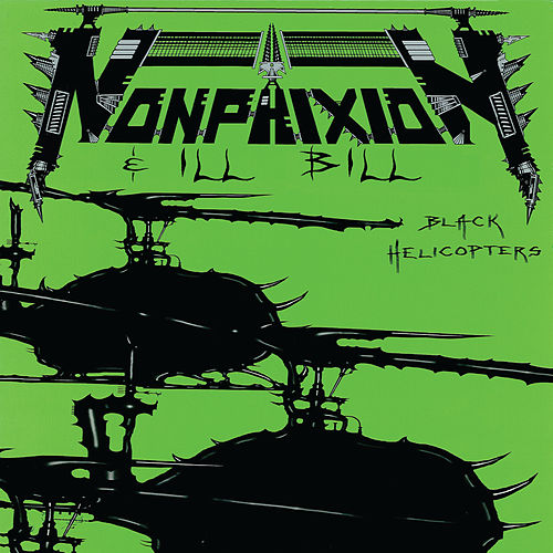 Black Helicopters by Non Phixion