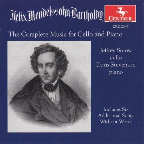 Mendelssohn, Felix: Cello Music (Complete) by Various Artists
