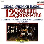 Handel: Concerti Grossi, Op. 6, Nos. 1-12 by Various Artists