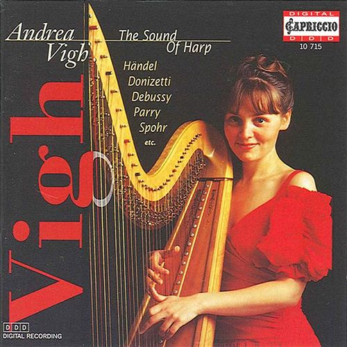 Vigh, Andrea: The Sound of Harp by Andrea Vigh