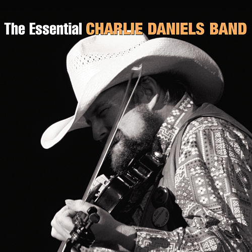 The Essential Charlie Daniels Band by Charlie Daniels Band