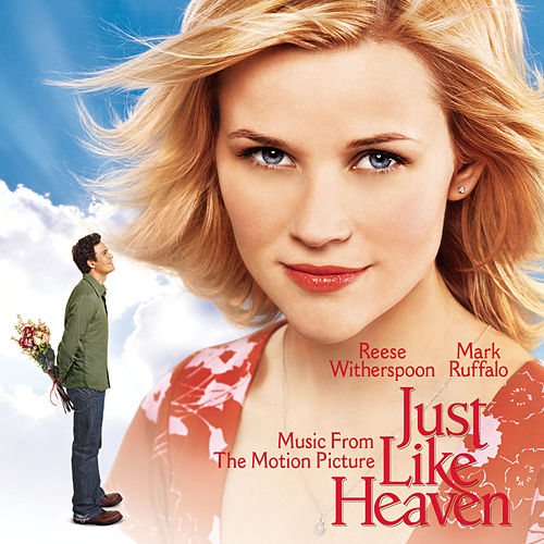 Just Like Heaven - Music From The Motion Picture by Various Artists