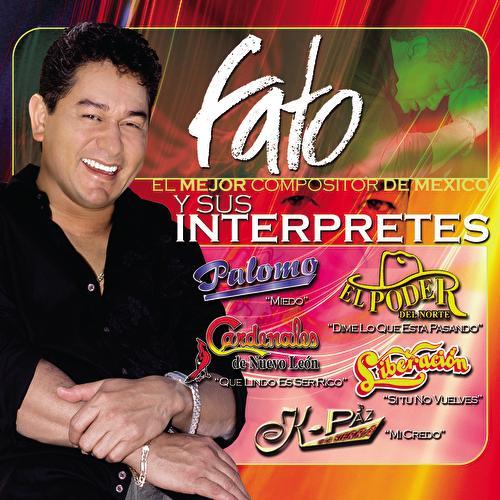 Fato El Mejor Compositor De México Y Sus Interpretes by Various Artists
