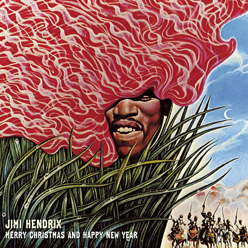 Merry Christmas And A Happy New Year by Jimi Hendrix