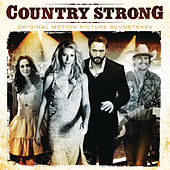 Country Strong (Original Motion Picture Soundtrack) von Various Artists