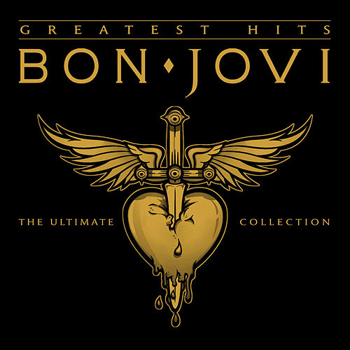 Greatest Hits: The Ultimate Collection by Bon Jovi