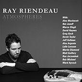 Atmospheres by Ray Riendeau