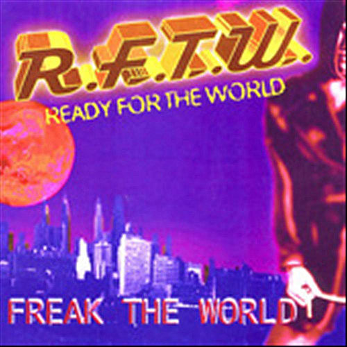 Freak the World by Ready for the World