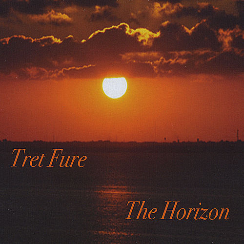 The Horizon by Tret Fure
