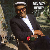 Carolina Blues Jam by Big Boy Henry