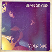 Your Side by Sean Skyler