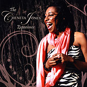 The Cheneta Jones Experience by Cheneta Jones