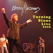 Turning Stone 2009 by Benny Mardones
