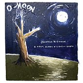 O Moon, Queen Of Night On Earth by Jonathan Richman