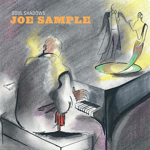 Soul Shadows by Joe Sample
