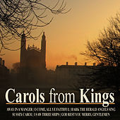 Carols from Kings by Choir of King's College, Cambridge