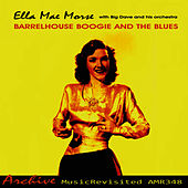 Barrelhouse Boogie and the Blues by Ella Mae Morse