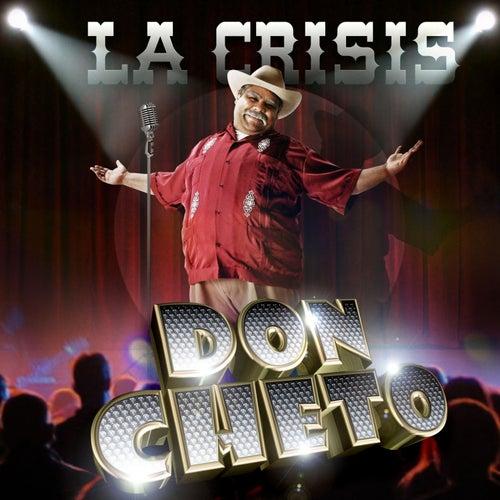 La Crisis by Don Cheto