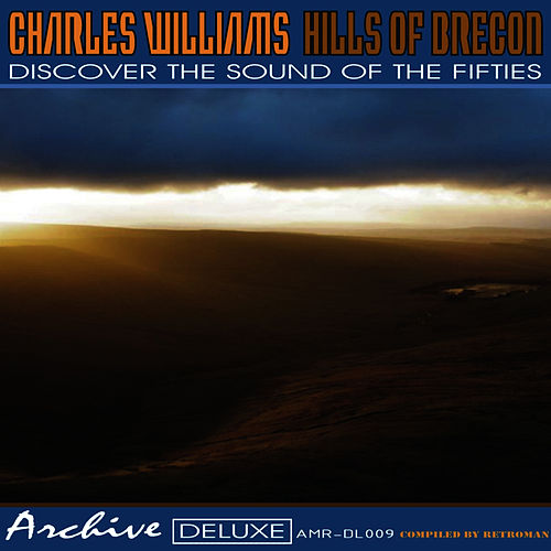 Hills of Brecon by Charles Williams