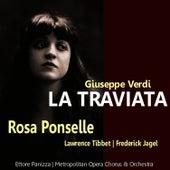 Verdi: La Traviata by Rosa Ponselle
