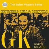 Espresso Della Mattina by Gorni Kramer