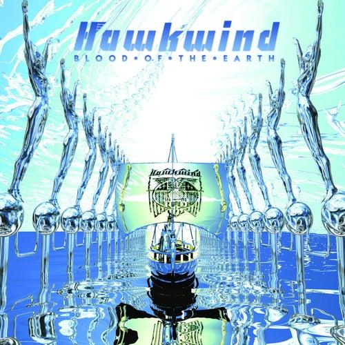 Blood Of The Earth (+ Bonus Tracks) by Hawkwind