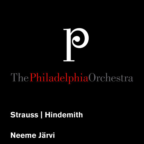 Strauss: Death and Transfiguration - Hindemith: Symphonic Metamorphosis of Themes by Carl Maria von Weber by Philadelphia Orchestra