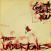 Get Over You by The Undertones