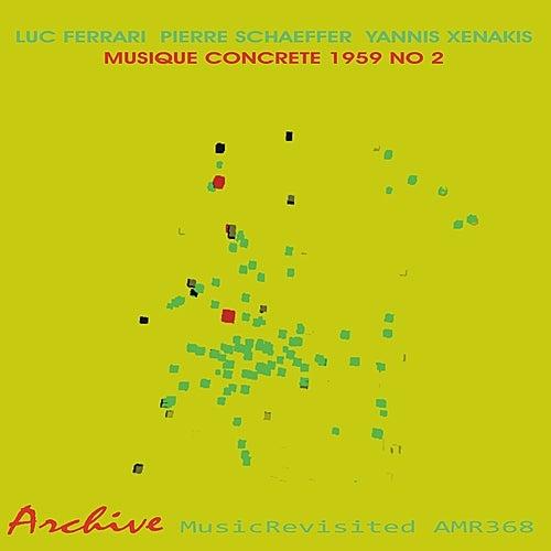 Musique Concrete 1959 No. 2 by Luc Ferrari
