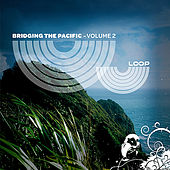Bridging The Pacific, Vol. 2 by Various Artists