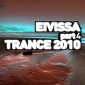 Eivissa Trance 2010 - Part 4 by Various Artists