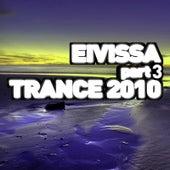 Eivissa Trance 2010 - Part 3 by Various Artists