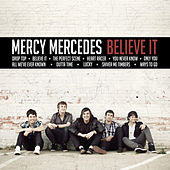 Believe It by Mercy Mercedes