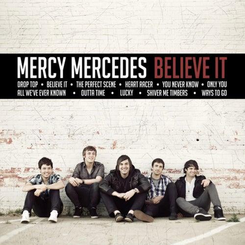 Believe It by Mercy Mercedes