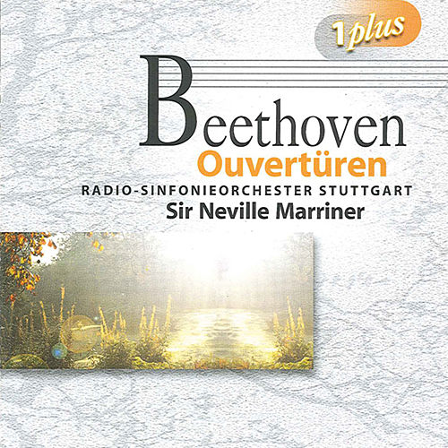 Beethoven: Overtures by Neville Marriner