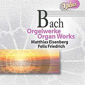 Bach: Organ Works by Various Artists