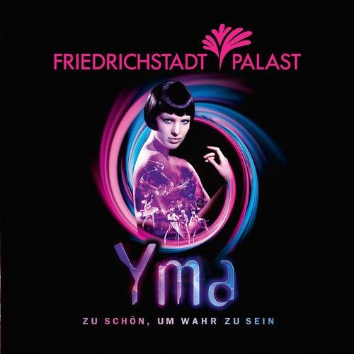 YMA - Zu schoen, um wahr zu sein by Various Artists