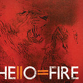 Hello=Fire by Hello=Fire