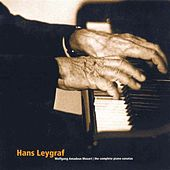Mozart: Complete Piano Sonatas, Vol. 3 by Hans Leygraf