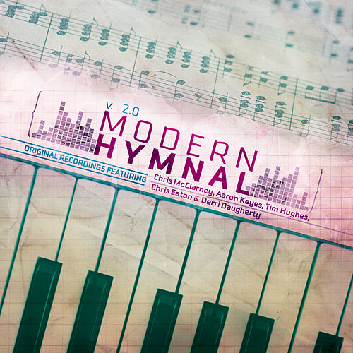 Modern Hymnal 2.0 by Various Artists