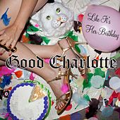 Like It's Her Birthday: The Remixes by Good Charlotte