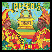 Zion Bound by Irie Souls