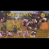 The Song Train by Harvey Reid