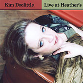 Live At Heather's by Kim Doolittle