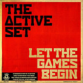 Let the Games Begin - Single by The Active Set