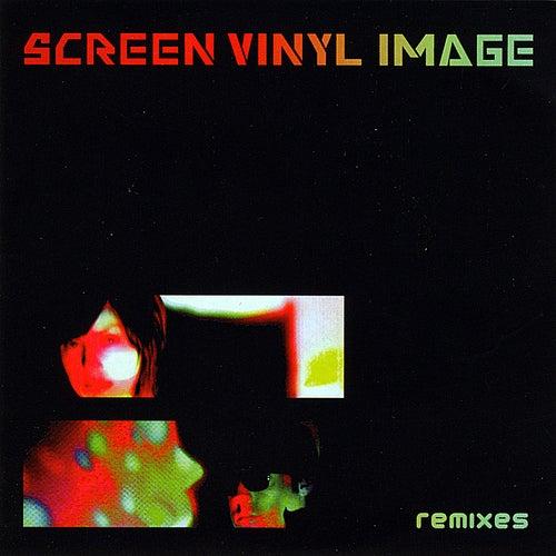 Remixes by Screen Vinyl Image