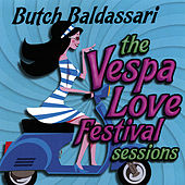The Vespa Love Festival Sessions by Butch Baldassari
