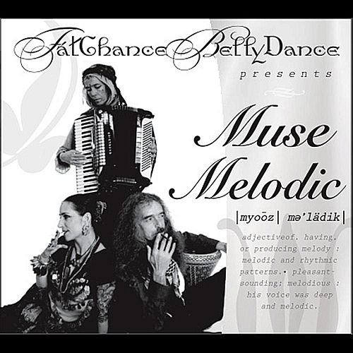 Muse Melodic by Riders In The Sky