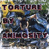Torture By Animosity by Animosity