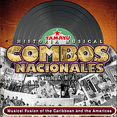 Combos Nacionales Panama: 1960-1985, Musical Fusion of the Caribbean and the Americas by Beny More